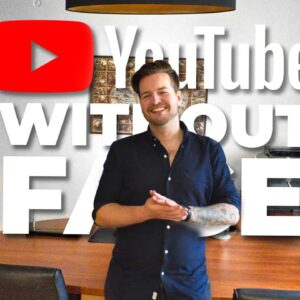[7 Best Niches & 25 No-Face Channels] Make Money On YouTube WITHOUT Showing Your FACE