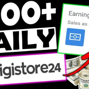 💰EASY $500+ PER DAY TRICK💰 How To Make Money On DIGISTORE24 For FREE