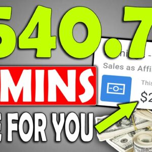 EARN $540 In 6O MINS (FREE) With a Simple Done For You Make Money Online Method!