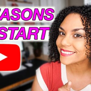 8 Reasons To Start A YouTube Channel In 2021!