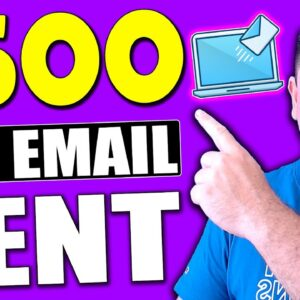 Get PAID $500 a Day INSTANTLY Sending Emails (Make Money Online)