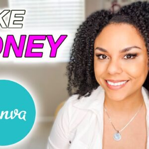How To Make Money With Canva For Beginners 2021!
