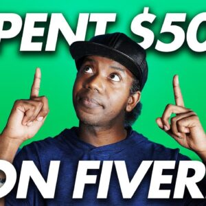 I SPENT $5000 ON FIVERR… SO YOU DON'T HAVE TO…